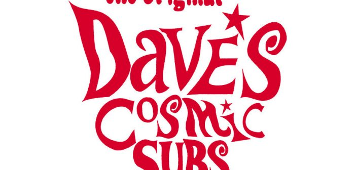 Congratulations to the Business of the Month  — Dave's Cosmic Subs