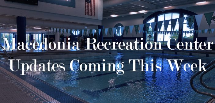 Announcements About The Macedonia Recreation Center Coming This Week.